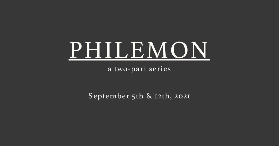 Philemon: Part 1
